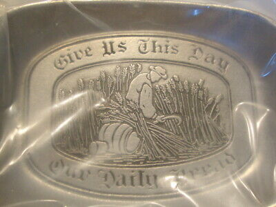 new Vintage Wilton Armetale Pewter Give Us This Day Our Daily Bread Dish