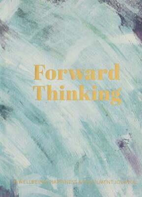 Forward Thinking: A Wellbeing & Happiness Journal (Mindfulness... by Peter Coxon