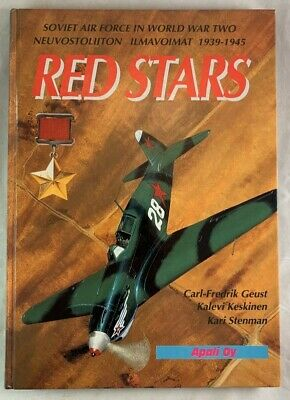 Red Stars Soviet Air Force In World War II Apali Oy / WWII Aviation History
