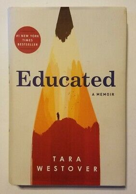 EDUCATED : A Memoir by Tara Westover  Hardcover Book Autobiography 2018