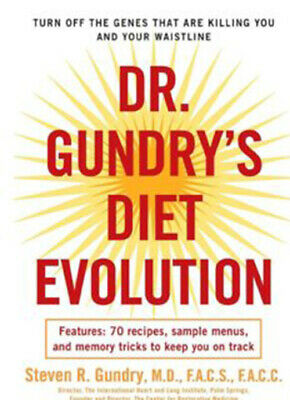 Dr. Gundry's Diet Evolution by Steven R, Gundry Only P.D.F Email Delivery