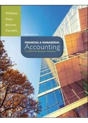 Financial & Managerial Accounting 17th Edition Basis for Business Decisions