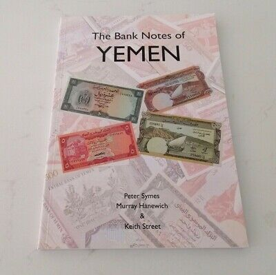 The Banknotes of Yemen