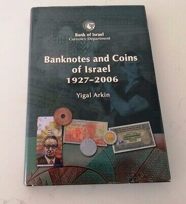 Banknotes and Coins of Israel 1927-2006