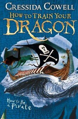 How to Train Your Dragon: How To Be A Pirate Book 2 9780340999080 | Brand New
