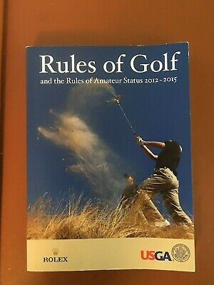 USGA Rules of Golf & the Amateur Status 2012-2105 Paperback EXCELLENT CONDITION
