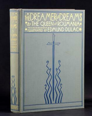 Edmund Dulac 1915 First Edition the Dreamer of Dreams by the Queen of Roumania