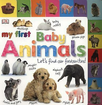 My First Baby Animals Let's Find Our Favourites! by Dk-ExLibrary