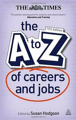 The A-Z of Careers and Jobs by Hodgson, Susan Book The Cheap Fast Free Post