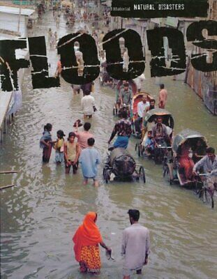 Floods (Natural Disasters) By Chris Oxlade