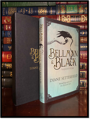 Bellman & Black ✎SIGNED✎ by DIANE SETTERFIELD Limited Hardback 1st Print 1/500