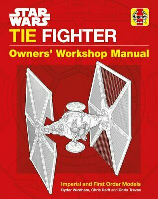 Star Wars TIE Fighter Manual Imperial and First Order Models 9781785212239