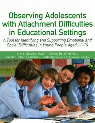 Observing Adolescents with Attachment Difficulties in Education... 9781849056175