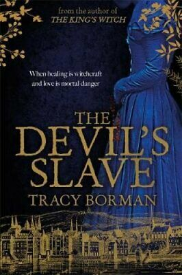 The Devil's Slave the highly-anticipated sequel to The King's W... 9781473662490