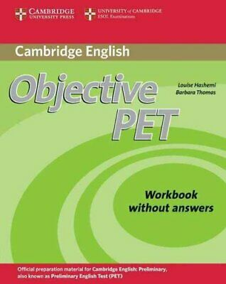 Objective PET Workbook without answers by Louise Hashemi 9780521732703