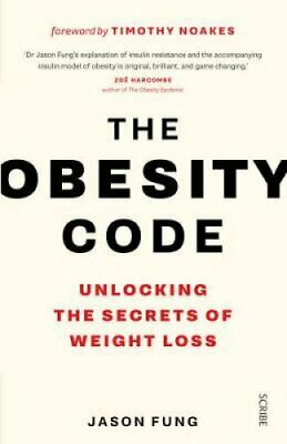 The Obesity Code unlocking the secrets of weight loss 9781925228793   Brand New