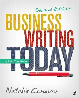 Business Writing Today A Practical Guide by Natalie Canavor 9781483358666