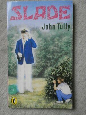 Slade (Puffin Books) By John Tully