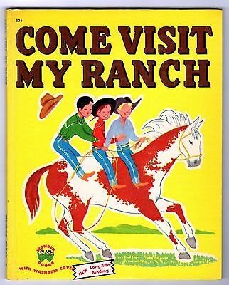 COME VISIT MY RANCH ~ vintage Wonder Book, 32-page ed., VG+ no writing, 1950