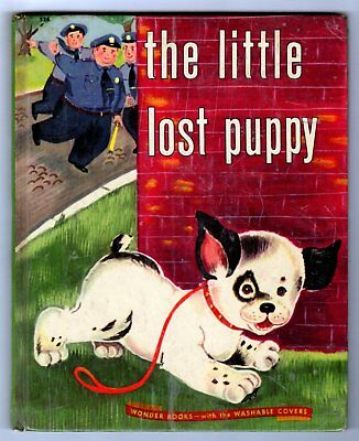 THE LITTLE LOST PUPPY ~ vintage childrens Wonder Book, early 44-page edition