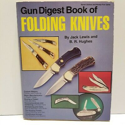 FOLDING KNIVES A Gun Digest Book Knife Collectors Guide Making and Manufacturing