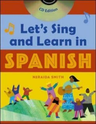 Let's Sing and Learn in Spanish (Book + Audio CD) by Neraida Smith 9780071421454