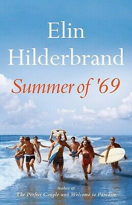 Summer of '69 by Elin Hilderbrand - instant shipping