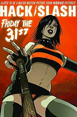 Hack Slash Volume 3: Friday the 31st TP by Various, Paperback Book The Cheap