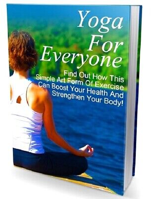 Yoga For Everyone e Book |  Pdf Format | With Master Resell Rights