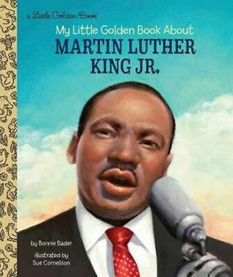 NEW LGB My Little Golden Book About Martin Luther King Jr. By Bonnie Bader