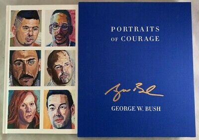 Hand Signed President George W Bush Portraits of Courage Art Book Oil Paintings