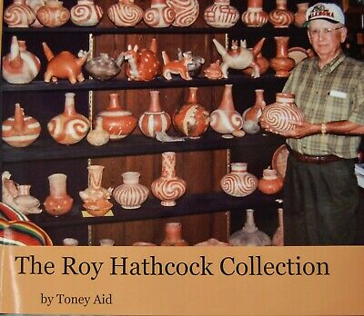 Native American Artifacts in the Roy Hathcock Collection by Toney Aid, New