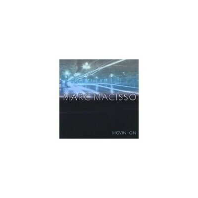 Marc Macisso - Movin on - Marc Macisso CD 1SVG The Cheap Fast Free Post The