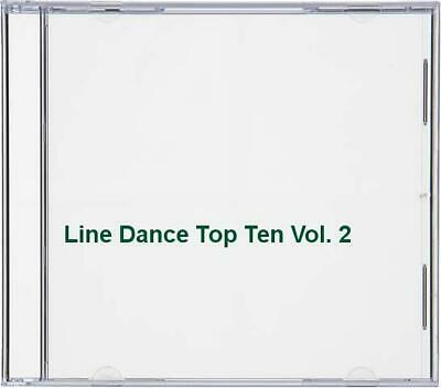 Line Dance Top Ten Vol. 2 -  CD 1UVG The Cheap Fast Free Post The Cheap Fast