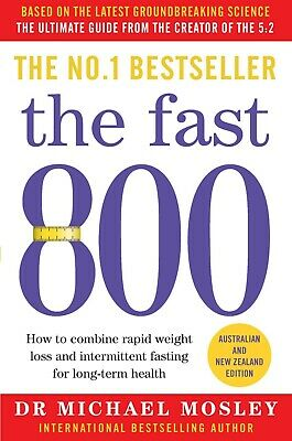 NEW The Fast 800: ANZ edition By Dr Michael Mosley FREE & FAST Shipping