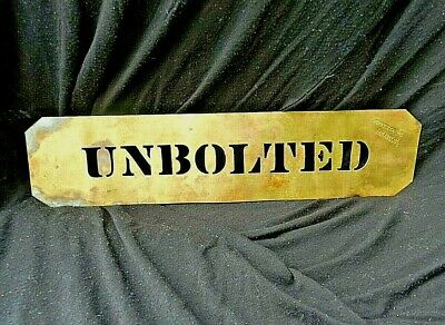 "Vintage Brass Box/Crate Stencil, ""UNBOLTED"", John S. Cook, Atlanta"