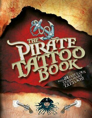 The Pirate Tattoo Book By Lara Maiklem