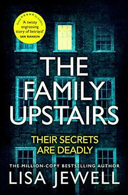 The Family Upstairs: The Number One bestseller from the autho... by Jewell, Lisa