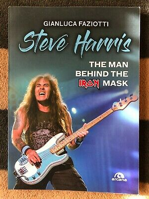 Iron Maiden Steve Harris The Man behind the Iron Mask Libro Arcana book EDDIE