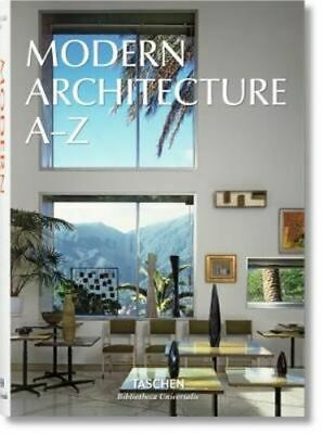 NEW Modern Architecture A-Z By TASCHEN Hardcover Free Shipping