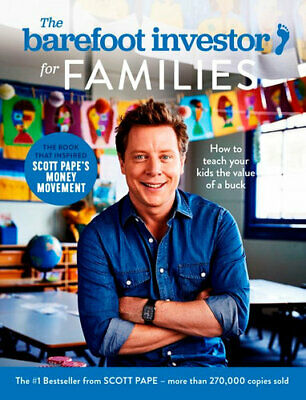 NEW The Barefoot Investor for Families By Scott Pape Paperback Free Shipping