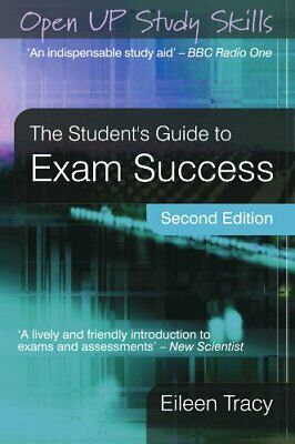 The Student'S Guide To Exam Success by Tracy, Eileen Paperback Book The Cheap