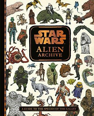 Star Wars Alien Archive: An Illustrated Guide to the ... by UK, Egmont Publishin