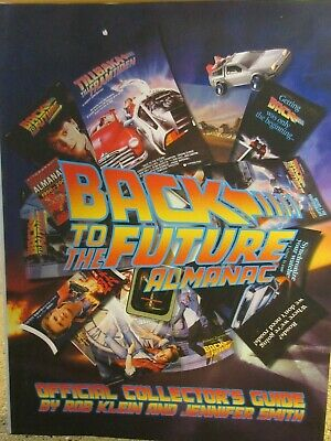 Back to the Future Almanac Official Collector's Guide by R.Klein( HC / DJ) VHTF
