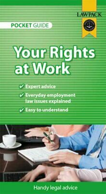 Your Rights at Work Pocket Guide By Melanie Slocombe