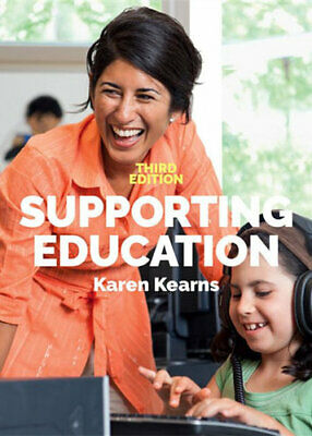NEW Supporting Education By Karen Kearns Paperback Free Shipping