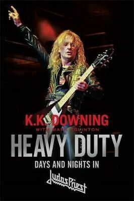 NEW Heavy Duty By K. K. Downing Paperback Free Shipping