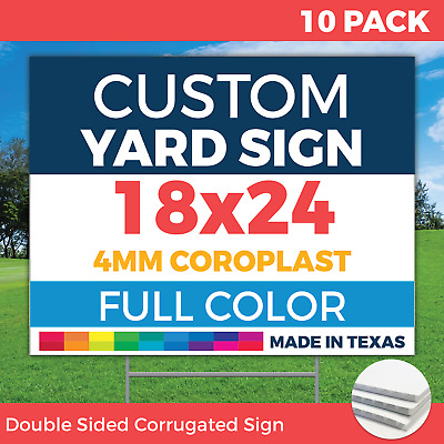 10qty - 18x24 FULL COLOR Custom Lawn Signs - 2 sided - FREE H-Wire Stakes