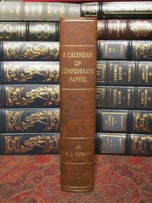 A Calendar Of Confederate Papers - Only 1000 Printed - First Edition 1908 - Fine
