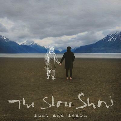 The Slow Show 'Lust And Learn' CD ALBUM NEW(30THAUG)